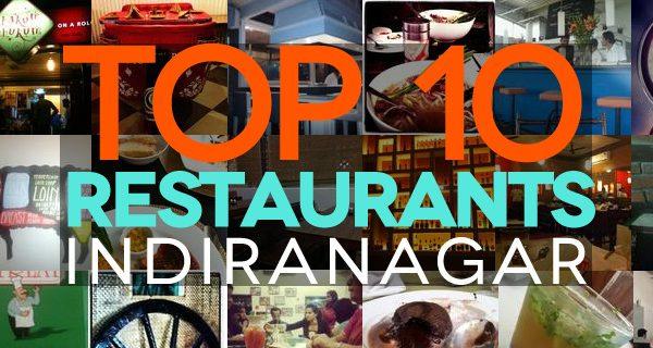 top10-restaurant-indiranagar-2013