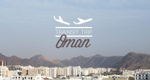 Transit trip Oman